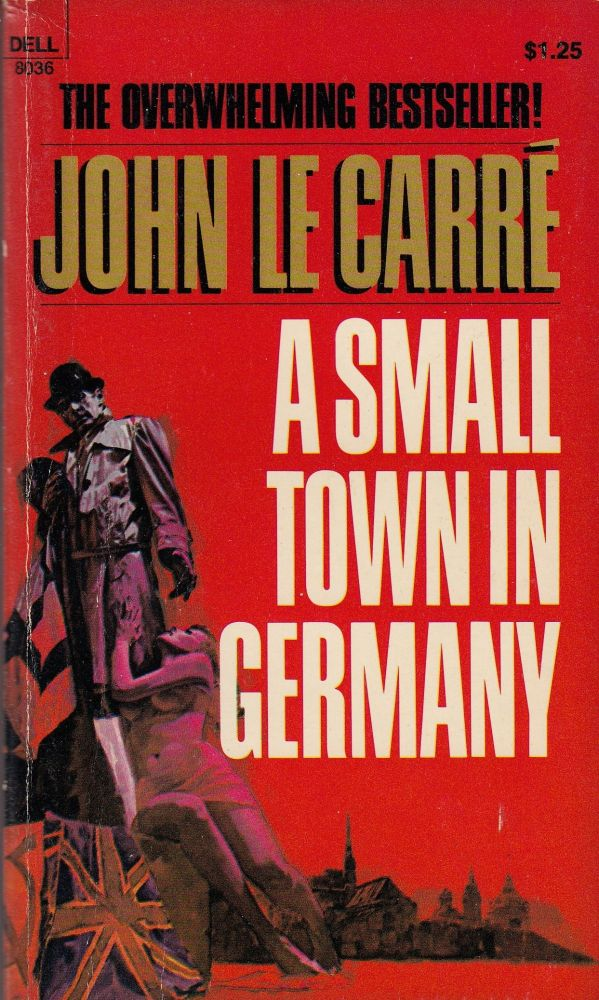 A Small Town in Germany. John le Carre.
