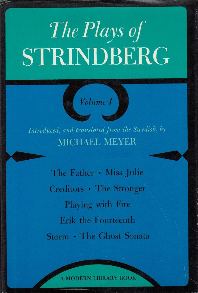 The Plays of Strindberg. Michael Meyer August Strindberg, tr and intro.