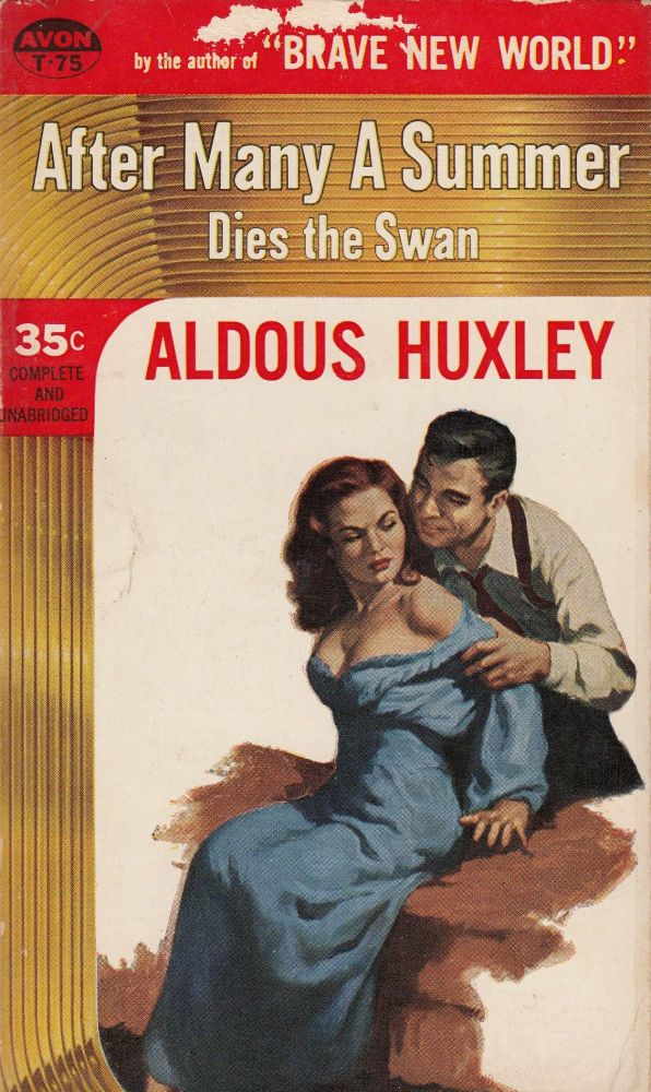 After Many A Summer Dies The Swan. Aldous Huxley.