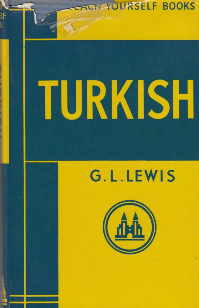 Teach Yourself Turkish. G L. Lewis.