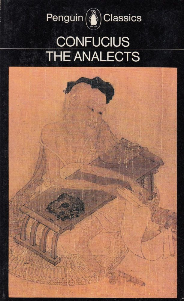 The Analects (Lun yu). D. C. Lau Confucius, tr.