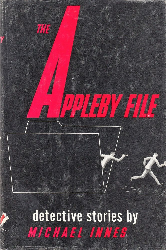 The Appleby File: Detective Stories. Michael Innes.