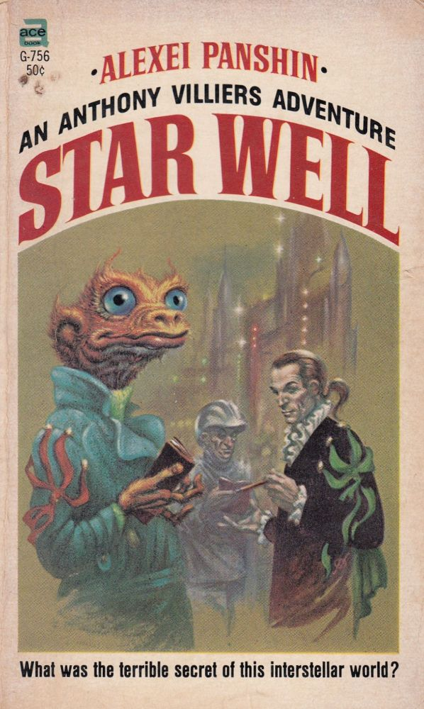 Star Well: An Anthony Villiers Adventure. Alexei Panshin.