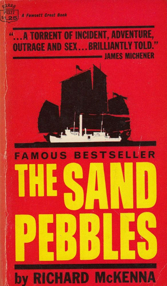 The Sand Pebbles. Richard McKenna.