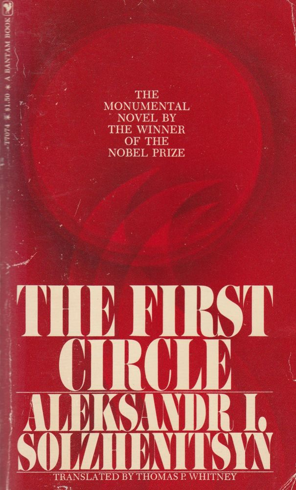 The First Circle. Thomas P. Whitney Aleksandr I. Solzhenitsyn, tr.