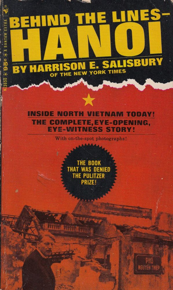 Behind the Lines - Hanoi. Harrison E. Salisbury.