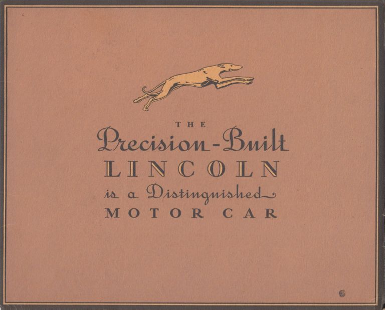 The Precision-Built Lincoln is a Distinguished Motor Car (1930's Showroom Brochure)