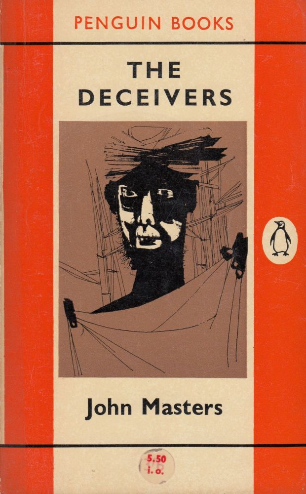 The Deceivers. John Masters.
