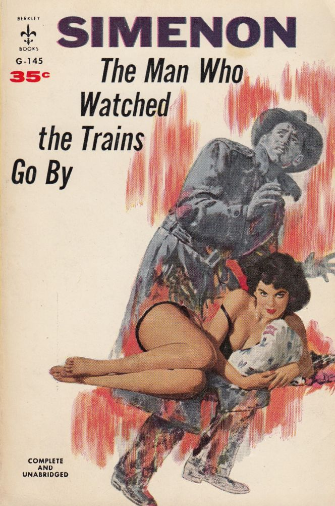 The Man Who Watched the Trains Go By. Georges Simenon.