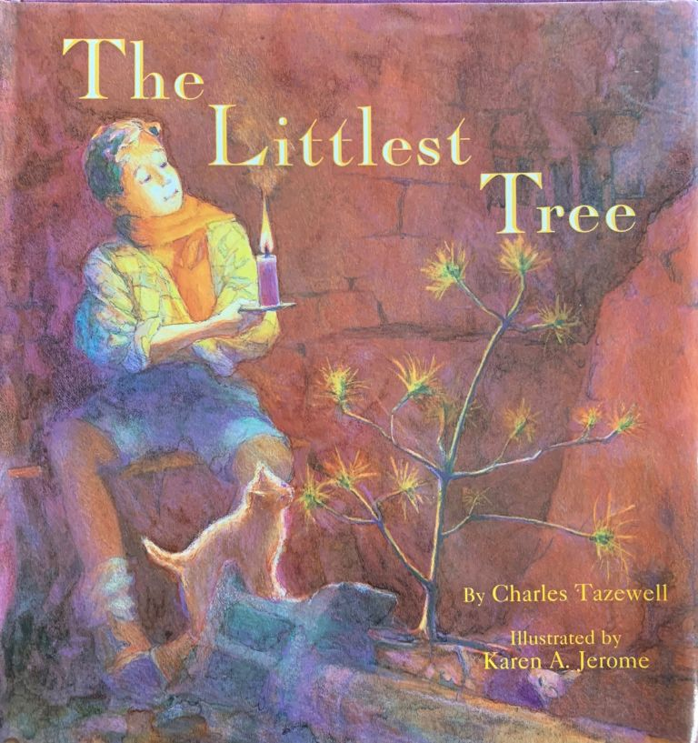 The Littlest Tree. Charles Tazewell.