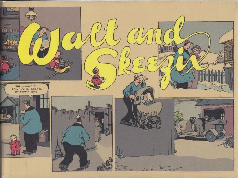 Walt & Skeezix: Book One - 1921 & 1922. Frank O. King.