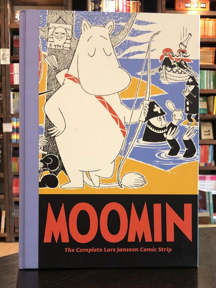 Moomin Book Seven: The Complete Lars Jansson Comic Strip. Lars Jansson.