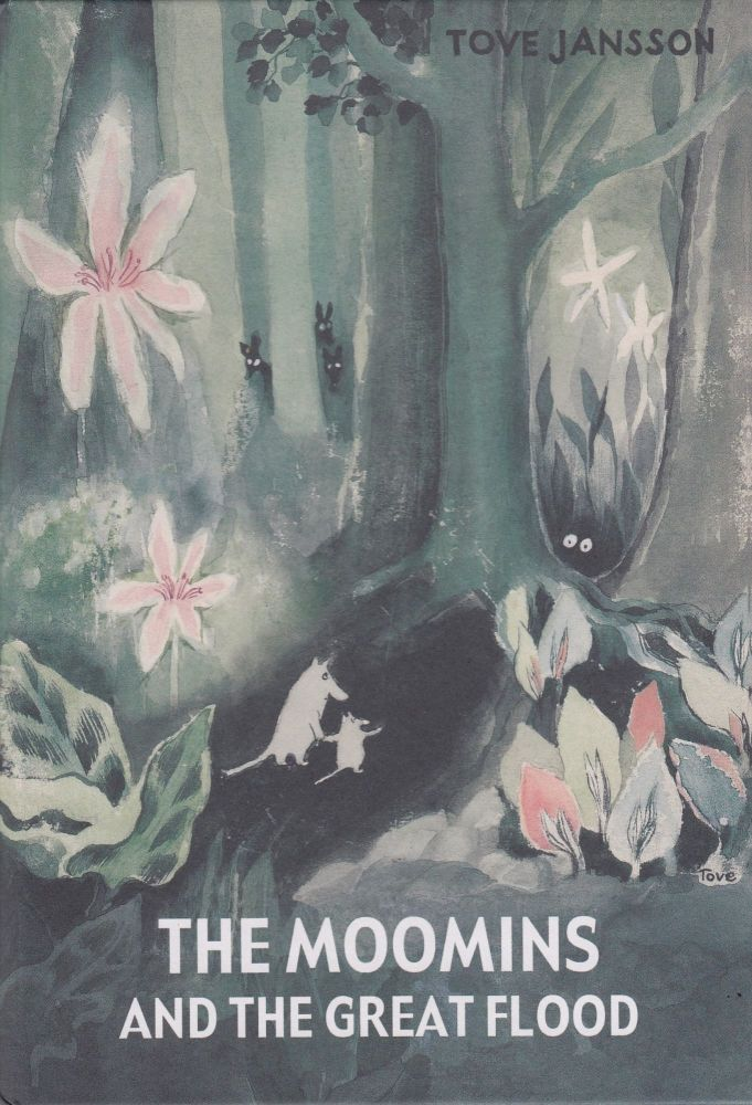 The Moomins and the Great Flood. Tove Jansson.
