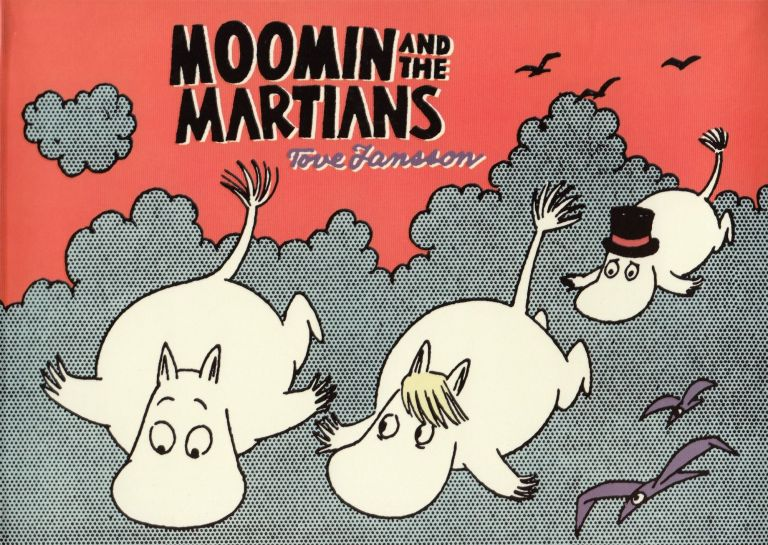 Moomin and the Martians. Tove Jansson.