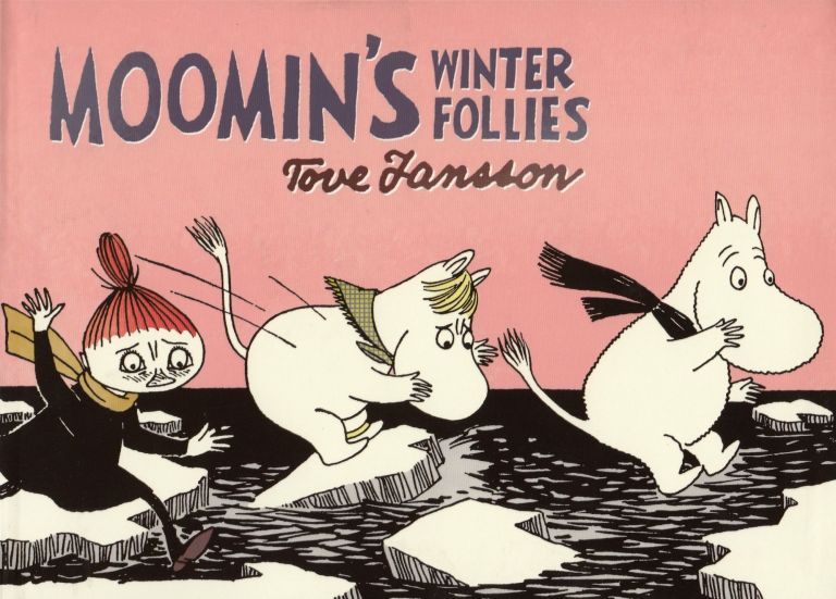 Moomin's Winter Follies. Tove Jansson.