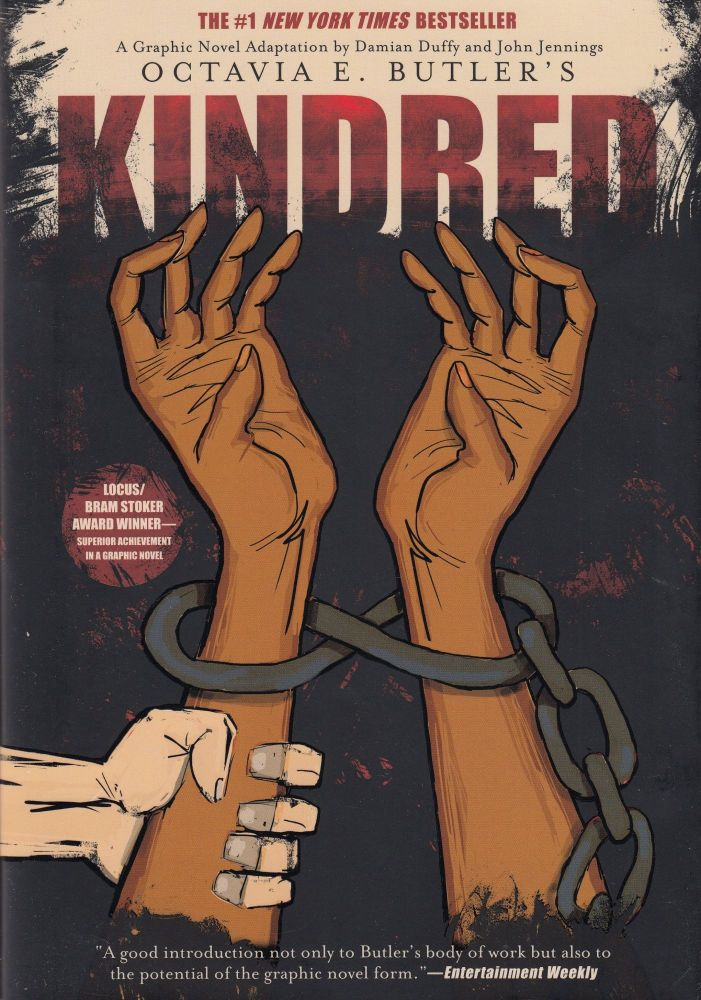 Kindred: A Graphic Novel Adaptation. John Jennings Damian Duffy, Octavia E. Butler, adaptation.