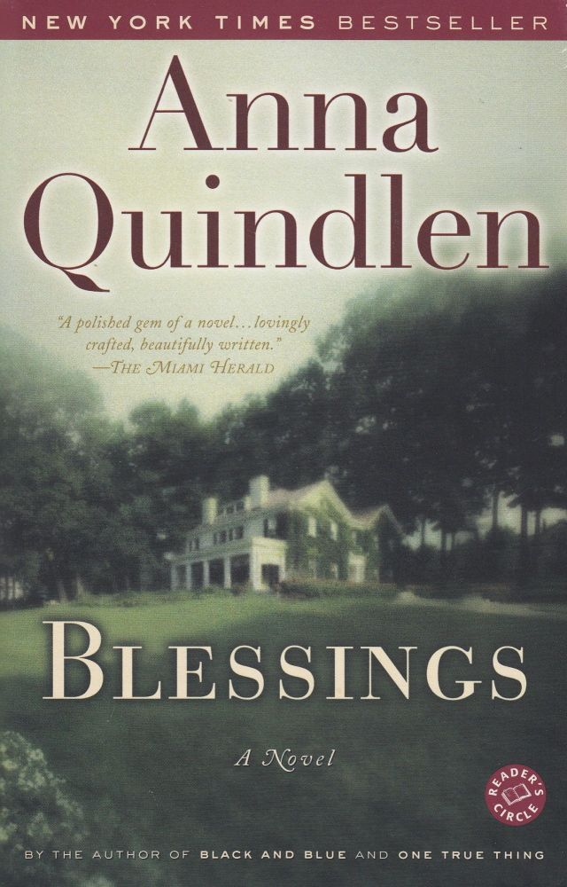 Blessings: A Novel. Anna Quindlen.