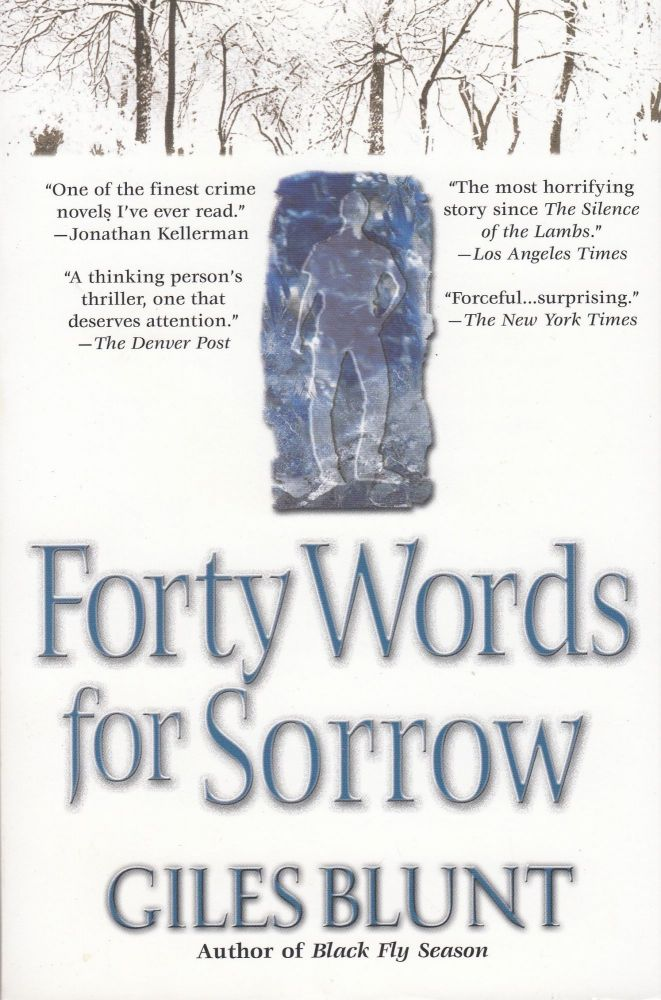 Forty Words for Sorrow. Giles Blunt.