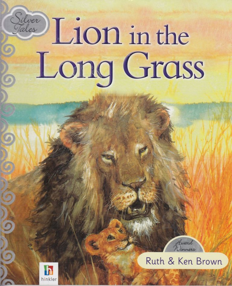 Lion in the Long Grass. Ken Brown Ruth Brown.