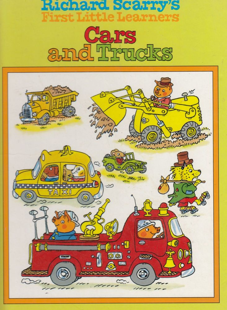 Richard Scarry's First Little Learners Cars and Trucks. Richard Scarry.