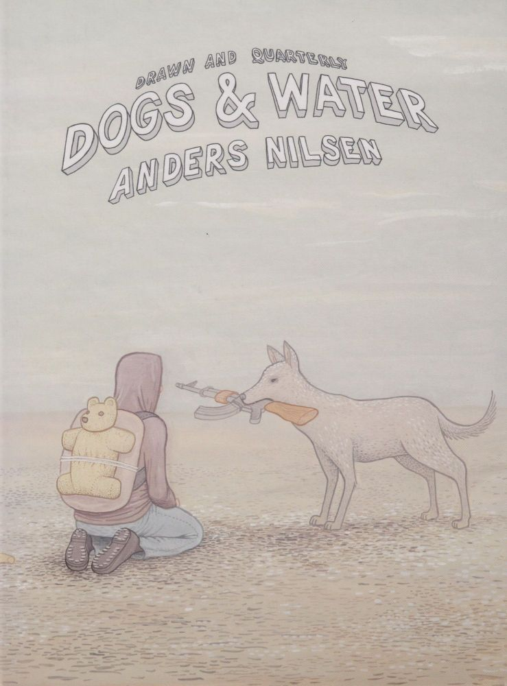 Dogs & Water. Anders Nilsen.