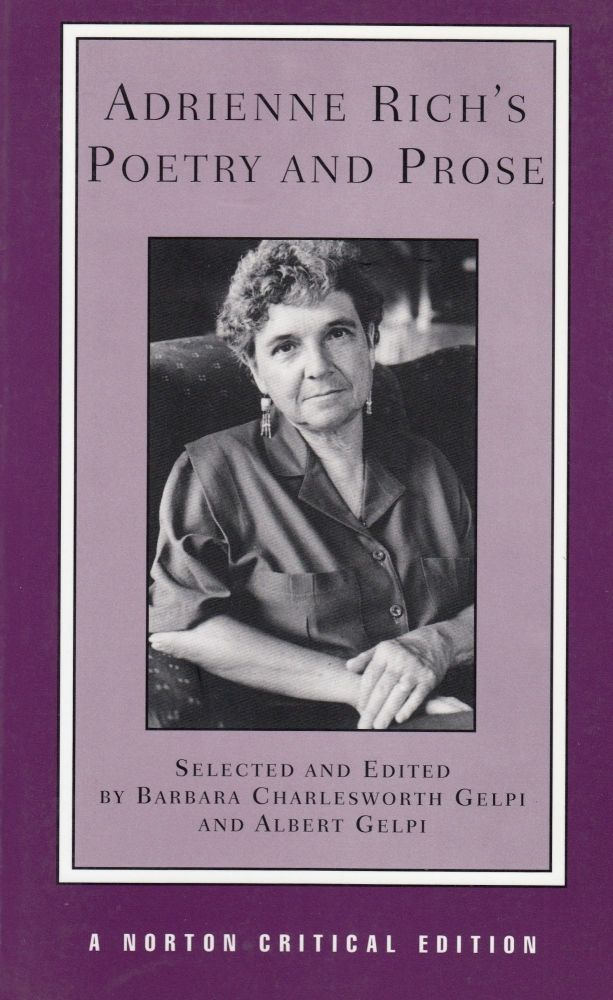 Adrienne Rich's Poetry and Prose. Adrienne Rich.