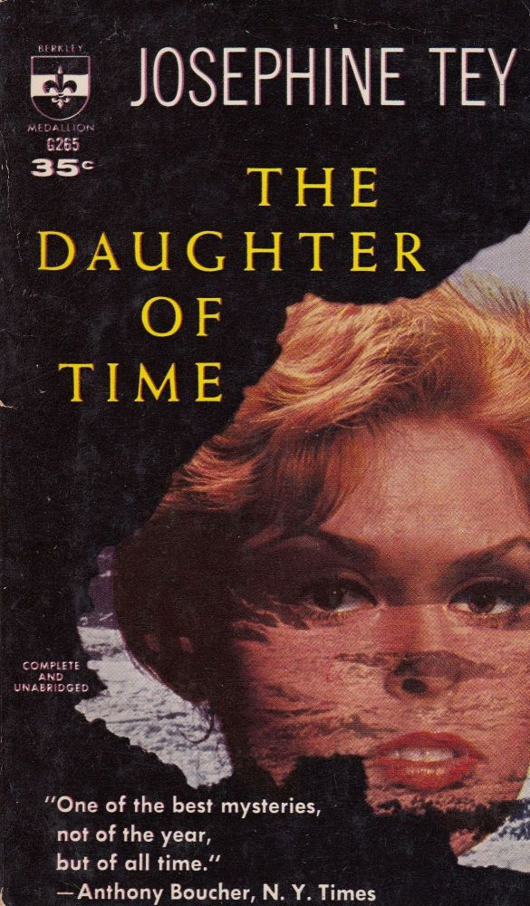 The Daughter of Time. Josephine Tey.