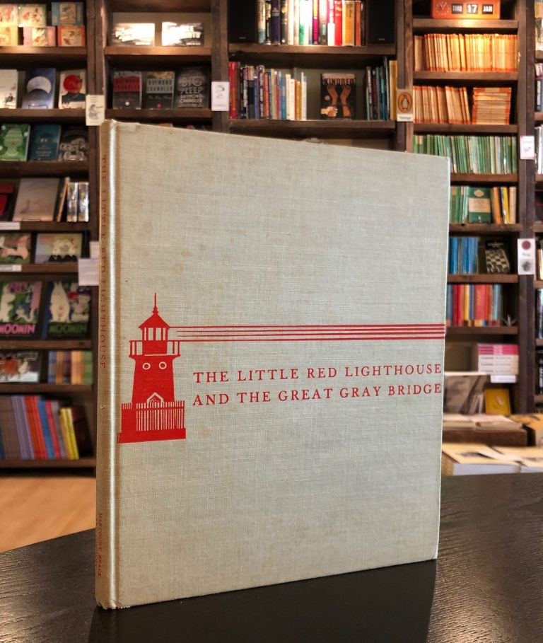 The Little Red Lighthouse and the Great Gray Bridge. Hildegarde H. Swift.