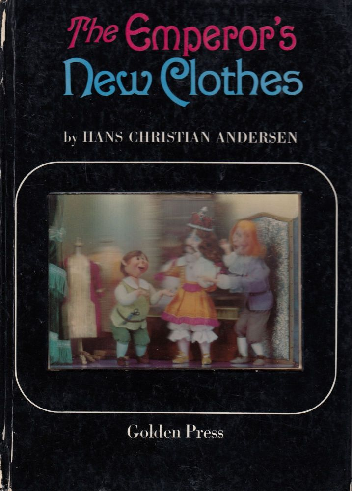The Emperor's New Clothes. Hans Christian Andersen.