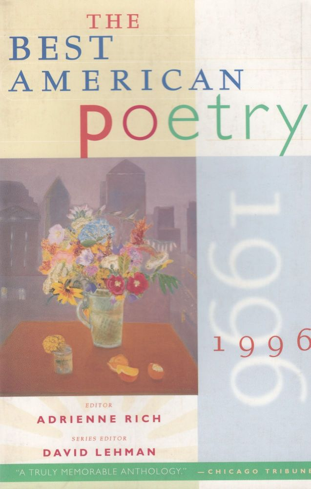 The Best American Poetry 1996 (Scribner Paperback Poetry). Adrienne Rich.
