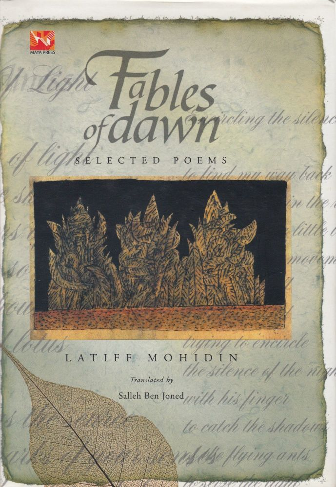 Fables of Dawn: Selected Poems. Latiff Mohidin.