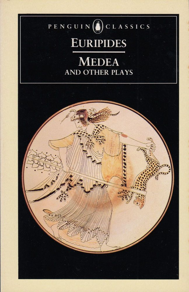 Medea and Other Plays (Medea, Hecabe, Electra, Heracles). Euripides.