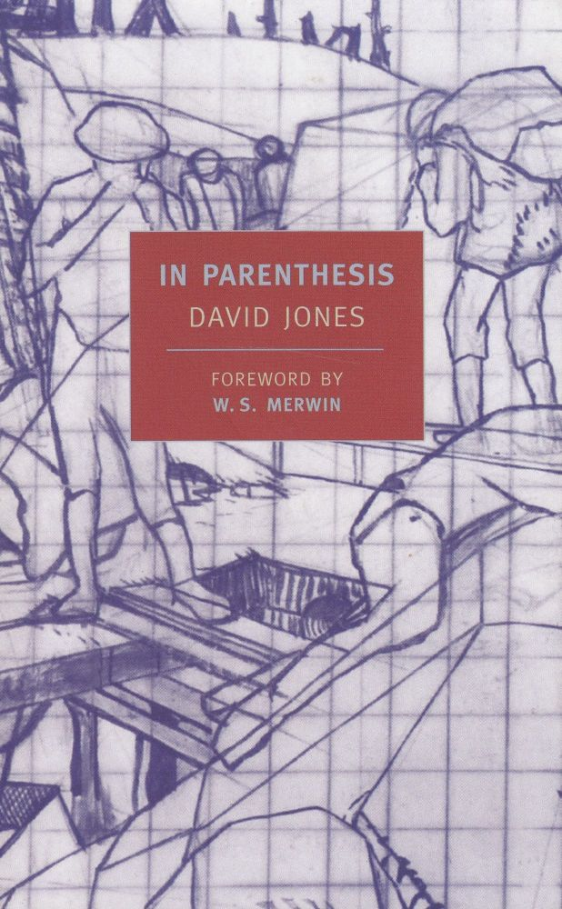 In Parenthesis (seinnyessit e gledyf ym penn mameu). David Jones.