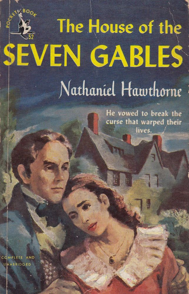 The House at Seven Gables. Nathaniel Hawthorne.
