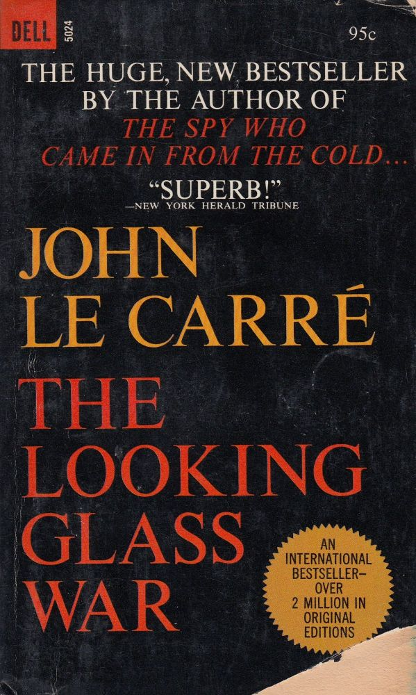 The Looking Glass War. John Le Carre.