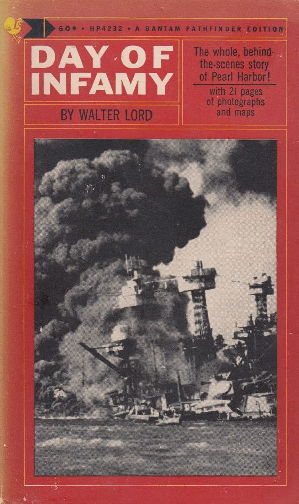 Day of Infamy. Walter Lord.