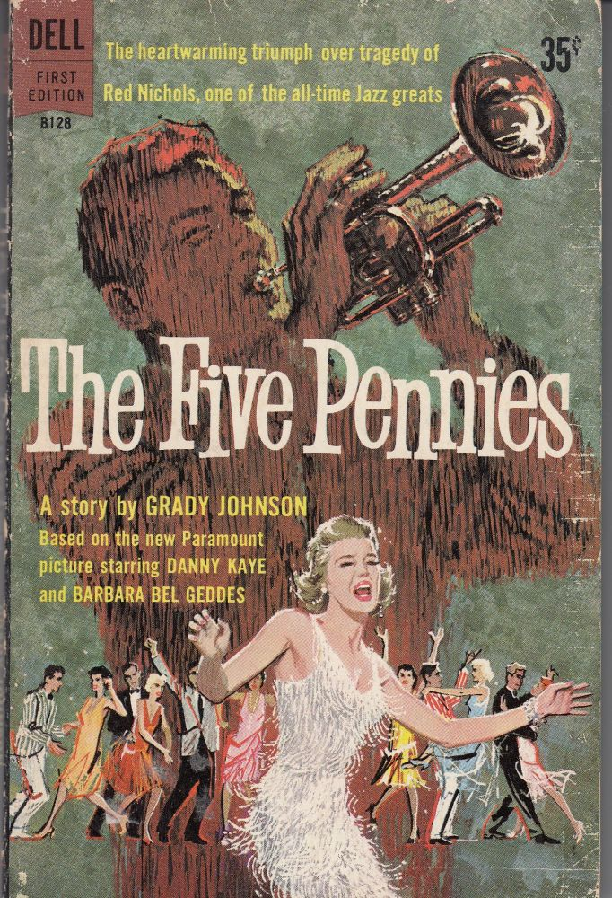 The Five Pennies. Grady Johnson.