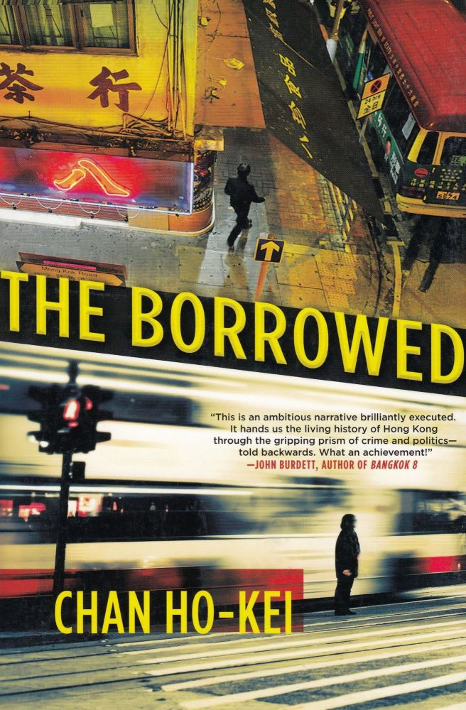 The Borrowed. Jeremy Tiang Chan Ho-Kei, tr.