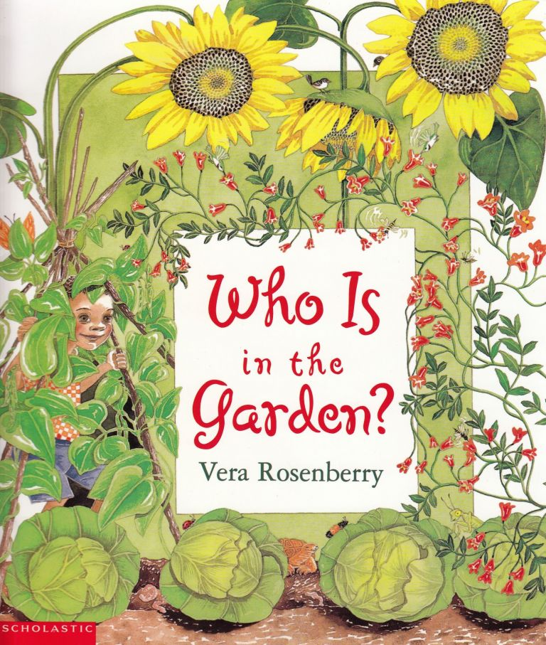 Who Is in the Garden? Vera Rosenberry.