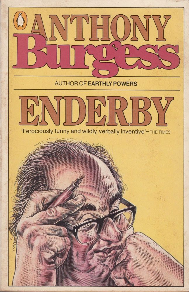Enderby (Inside Mr Enderby - Enderby Outside - The Clockwork Testament). Anthony Burgess.