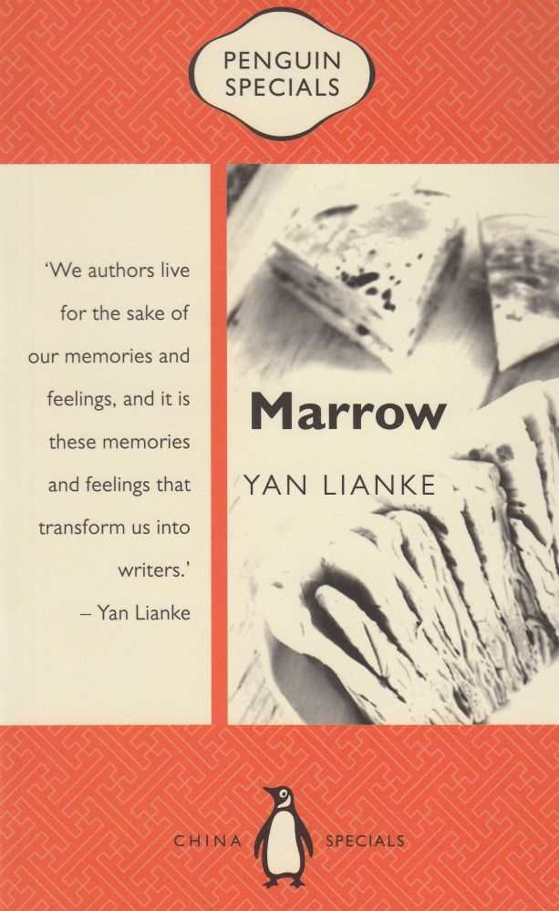 Marrow (Penguin Specials). Carlos Rojas Yan Lianke, tr.