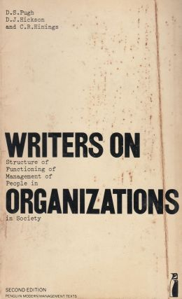 Writers on Organizations. D. J. Hickson D S. Pugh, C. R. Hinings