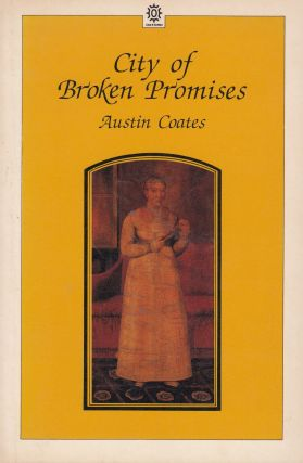 City of Broken Promises. Austin Coates
