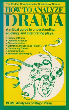 How to Analyze Drama. Christopher Russell Reaske