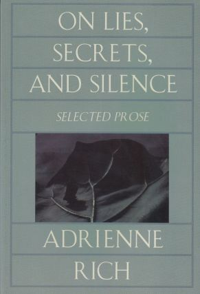 On Lies, Secrets, and Silence: Selected Prose 1966 - 1978. Adrienne Rich