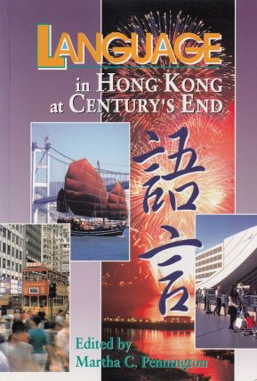 Language in Hong Kong at Century's End. Martha C. Pennington