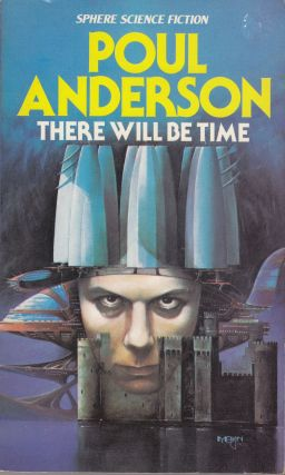 There Will be Time. Poul Anderson