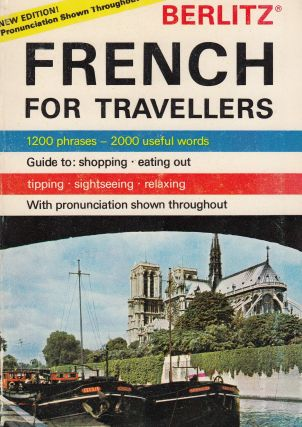 French For Travellers. The Staff of Editions Berlitz