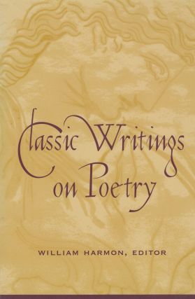 Classic Writings on Poetry. William Harmon