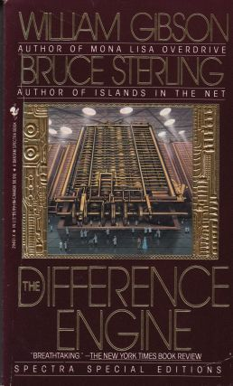 The Difference Engine. Bruce Sterling William Gibson
